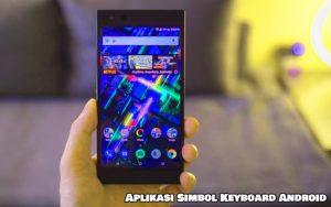 Aplikasi Simbol Keyboard Android